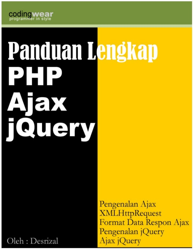 http://blog.codingwear.comPHP Ajax Javascript jQuery Tutorial Indonesia1