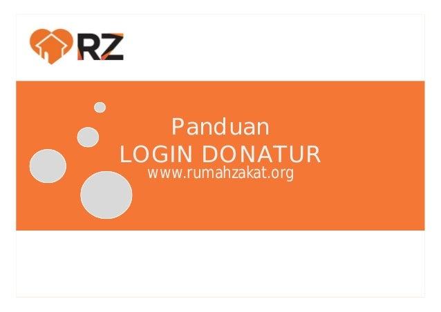 Panduan LOGIN DONATUR www.rumahzakat.org