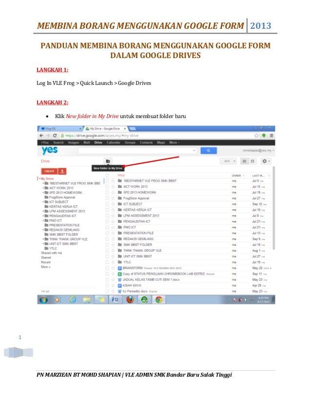 MEMBINA BORANG MENGGUNAKAN GOOGLE FORM 2013 PN MARZIEAN BT MOHD SHAPIAN   VLE ADMIN SMK Bandar Baru Salak Tinggi 1 PANDUAN...