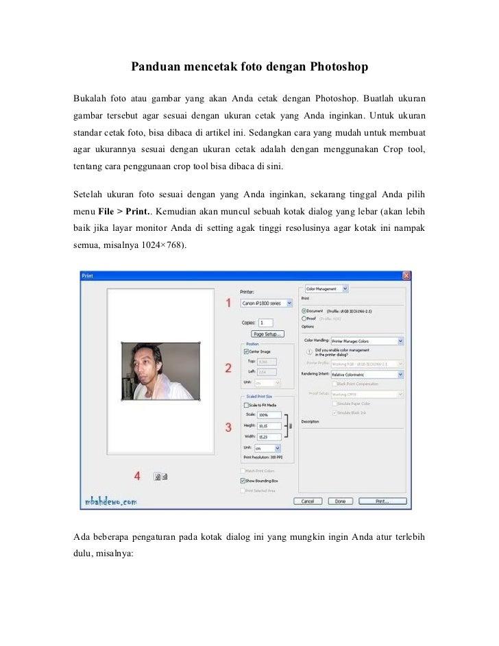 Panduan mencetak foto dengan PhotoshopBukalah foto atau gambar yang akan Anda cetak dengan Photoshop. Buatlah ukurangambar...