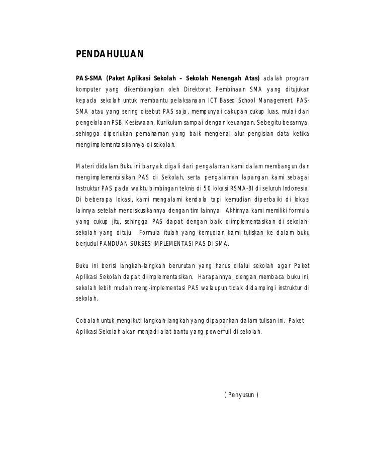 PENDAHULUANPAS-SMA (Paket Aplikasi Sekolah – Sekolah Menengah Atas) adalah programkomputer yang dikembangkan oleh Direktor...