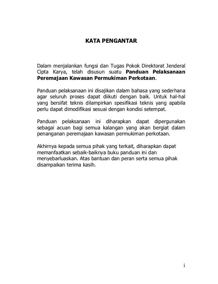 KATA PENGANTARDalam menjalankan fungsi dan Tugas Pokok Direktorat JenderalCipta Karya, telah disusun suatu Panduan Pelaksa...