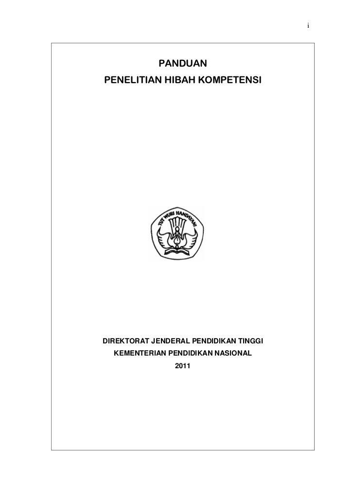 i            PANDUANPENELITIAN HIBAH KOMPETENSIDIREKTORAT JENDERAL PENDIDIKAN TINGGI  KEMENTERIAN PENDIDIKAN NASIONAL     ...