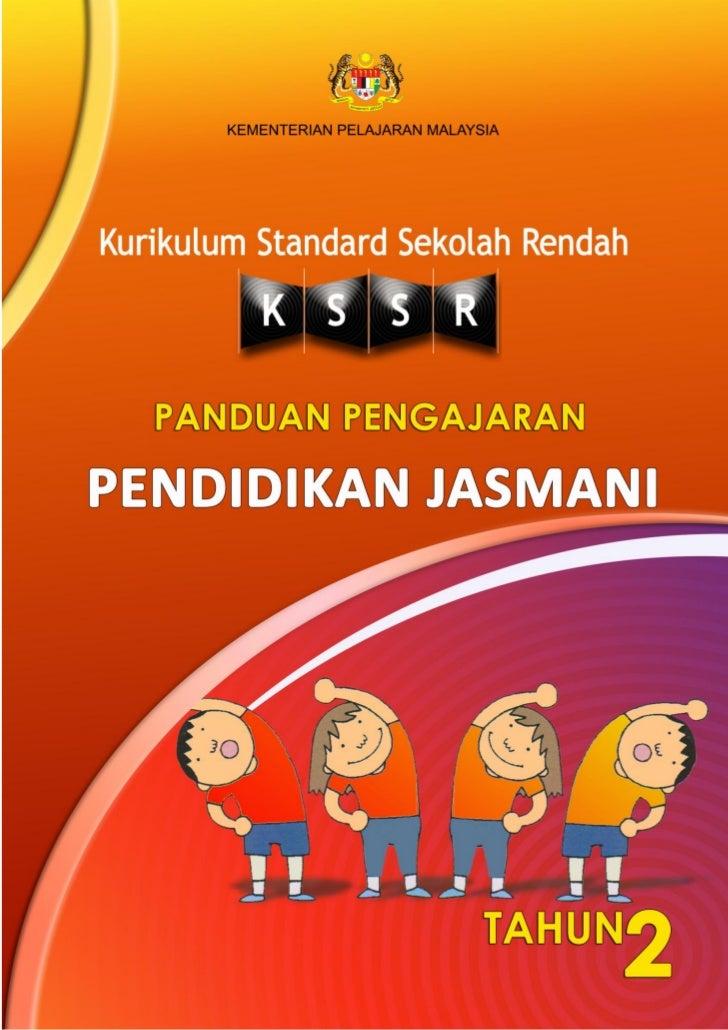 DRAF     KEMENTERIAN PELAJARAN MALAYSIA Kurikulum Standard Sekolah Rendah PANDUAN PENGAJARANPENDIDIKAN JASMANI            ...