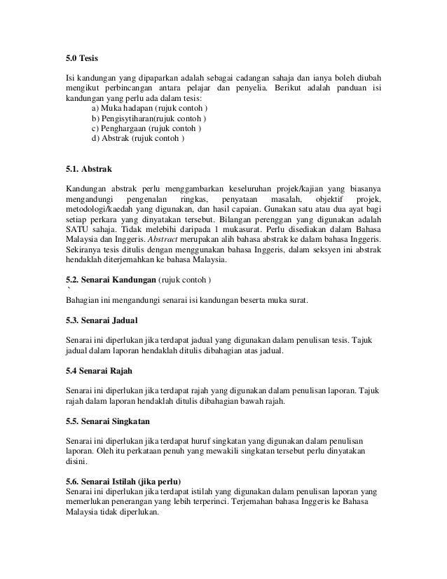 penulisan tesis bab 5 Penulisan tesis, kertas cadangan, kertas kerja dan laporan serta portfolio disediakan oleh bab yang mengandungi setiap tajuk penulisan berkaitan dengan bidang yang ditulis h apendiks yang merupakan maklumat tambahan dalam bentuk lampiran 5.