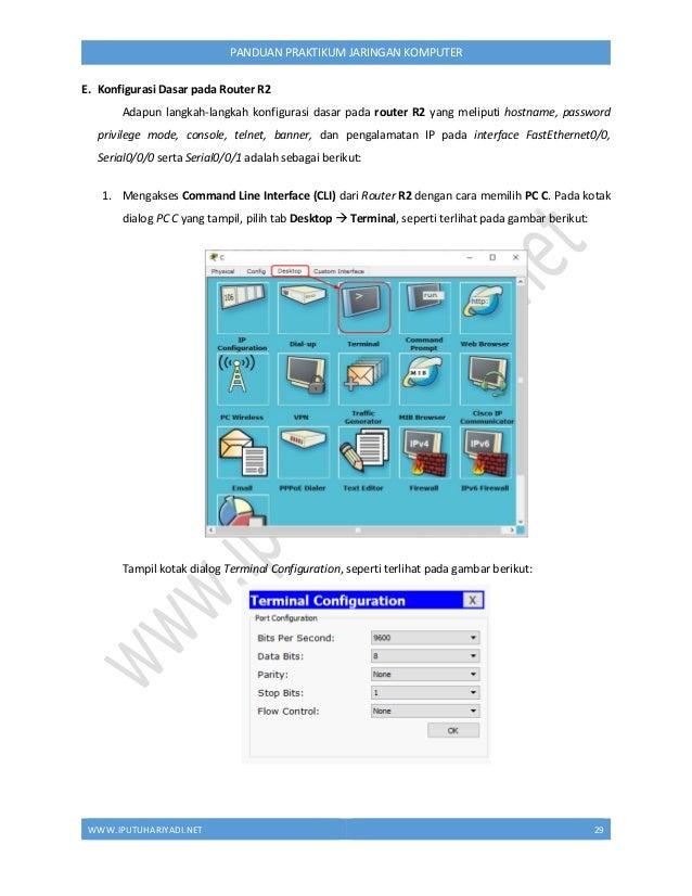 WWW.IPUTUHARIYADI.NET 30 PANDUAN PRAKTIKUM JARINGAN KOMPUTER Nilai parameter pada Port Configuration telah sesuai dengan k...