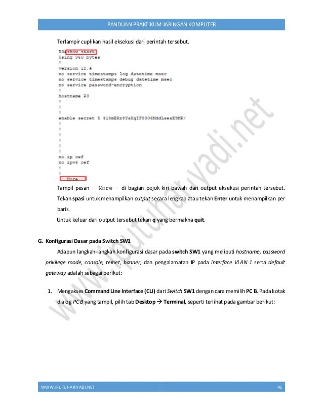 WWW.IPUTUHARIYADI.NET 47 PANDUAN PRAKTIKUM JARINGAN KOMPUTER Tampil kotak dialog Terminal Configuration, seperti terlihat ...