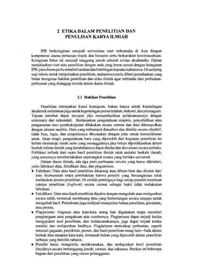 6 Pedoman Penyajian Karya Ilmiah pertanian, perikanan, dan petemakan, peneliti harus memperoleh ethical clearance dari Tim...