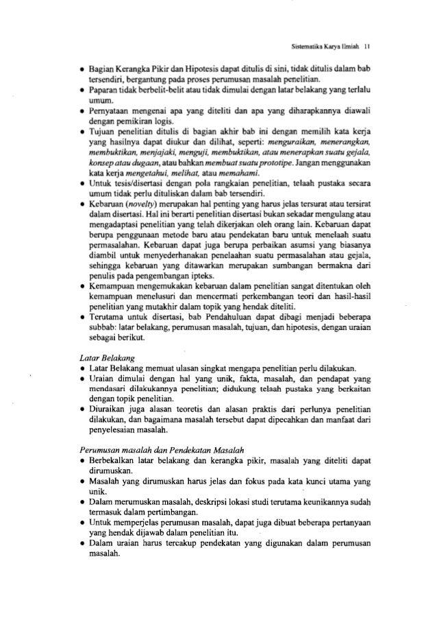 Sistematika Karya Ilmiah 13 • Jumlah halaman yang digunakan untuk bab Pendahuluan yang mengandung telaah pustaka yang melu...