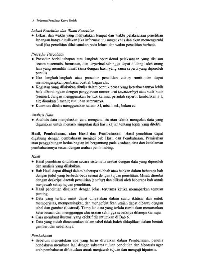 16 Pedoman Penulisan Karya Ilmiah • Simpulan merupakan generalisasi dari hasil penelitian dan argumentasi penulis, atau pe...