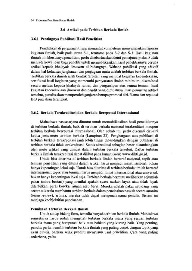 26 Pedoman Penulisan Karya Ilmiah • Perhatikan perincian mengenai ketentuan ukuran dan jenis kertas; margin, spasi, jumlah...