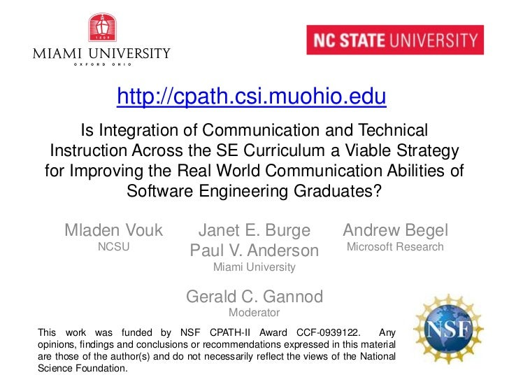Is Integration of Communication and Technical Instruction Across the SE Curriculum a Viable Strategy for Improving the Rea...