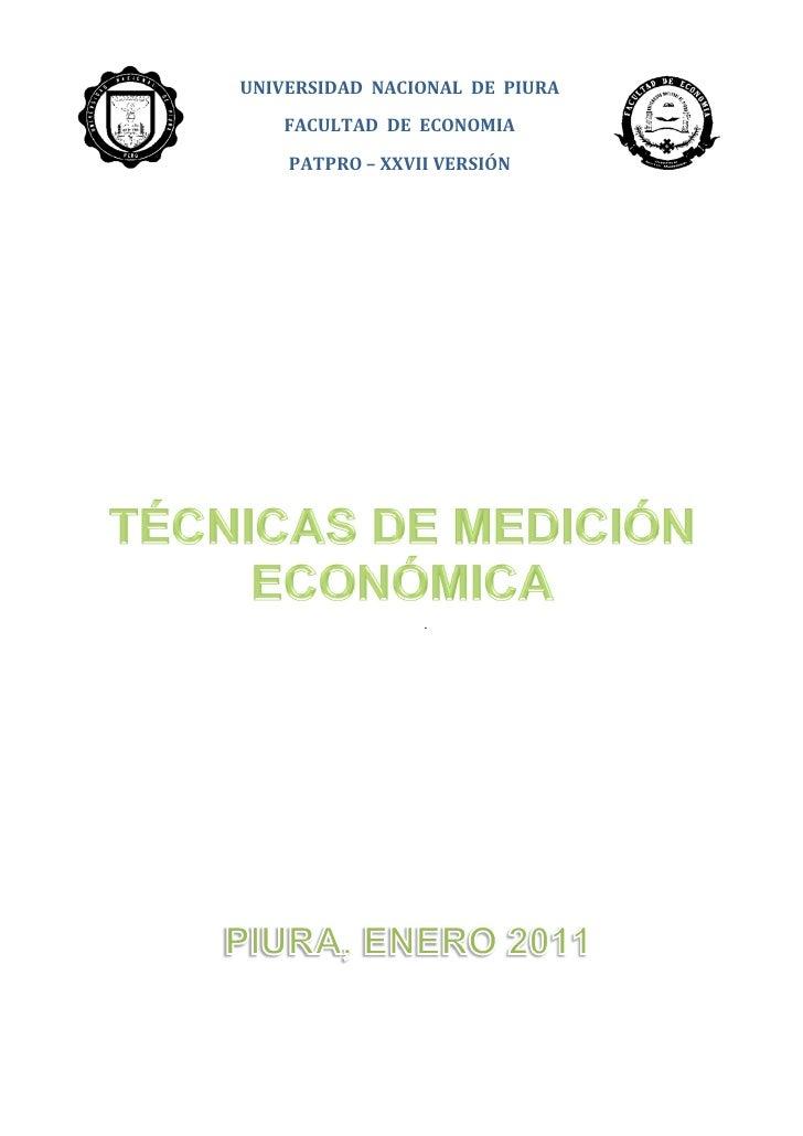 UNIVERSIDAD NACIONAL DE PIURA    FACULTAD DE ECONOMIA    PATPRO – XXVII VERSIÓN                 .