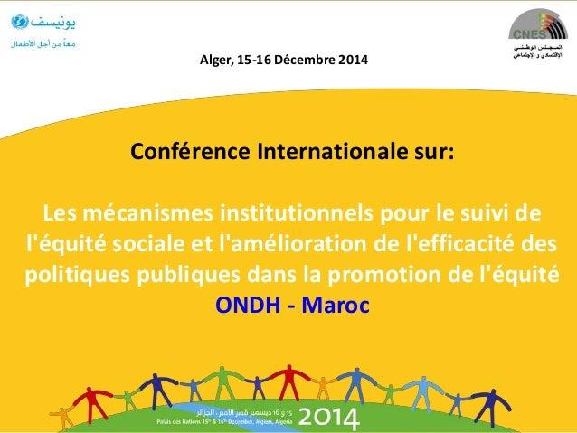 Conférence Internationale sur: Les mécanismes institutionnels pour le suivi de l'équité sociale et l'amélioration de l'eff...