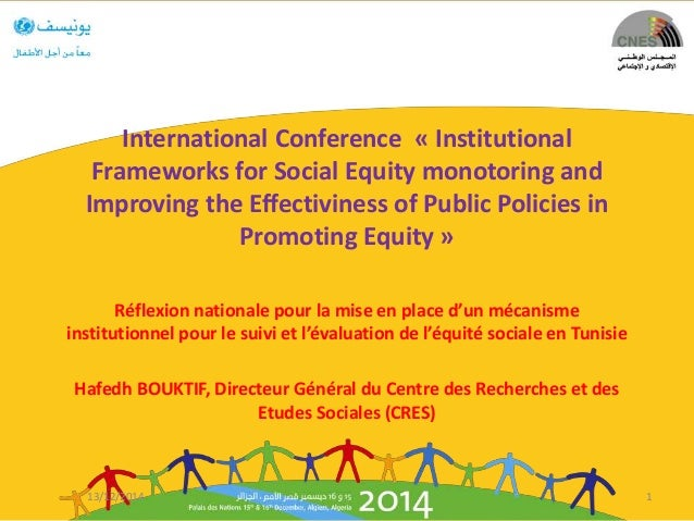 International Conference « Institutional Frameworks for Social Equity monotoring and Improving the Effectiviness of Public...