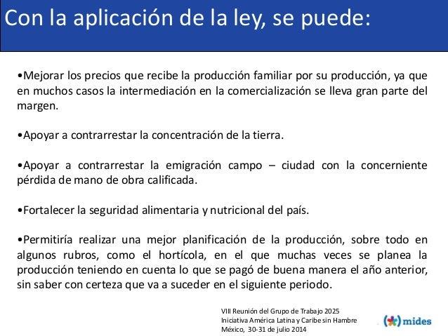 VIII Reunión del Grupo de Trabajo 2025 Iniciativa América Latina y Caribe sin Hambre México, 30-31 de julio 2014 Con la ap...