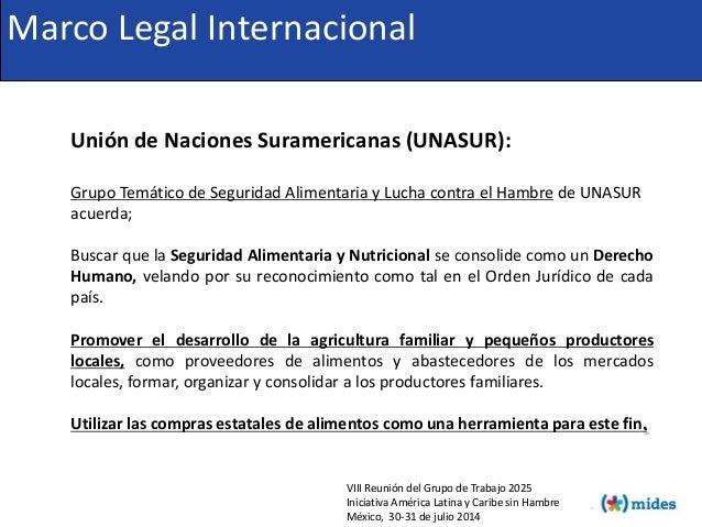 Unión de Naciones Suramericanas (UNASUR): Grupo Temático de Seguridad Alimentaria y Lucha contra el Hambre de UNASUR acuer...