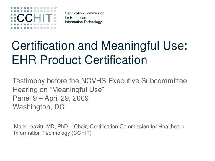 Certification Commission                     for Healthcare                     Information Technology     Certification a...