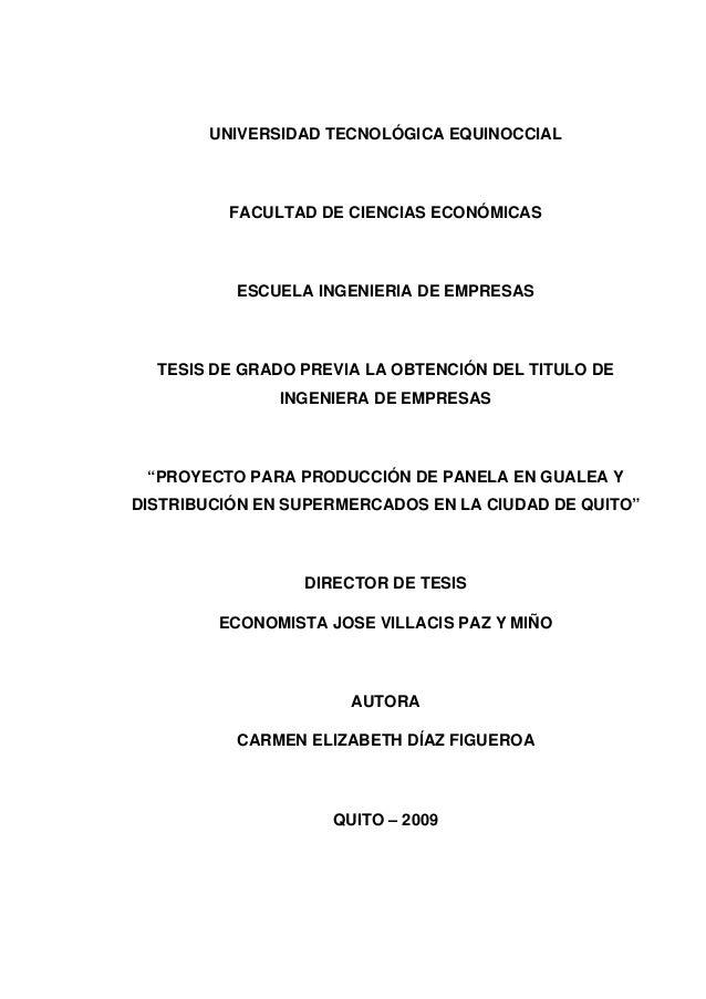 UNIVERSIDAD TECNOLÓGICA EQUINOCCIAL FACULTAD DE CIENCIAS ECONÓMICAS ESCUELA INGENIERIA DE EMPRESAS TESIS DE GRADO PREVIA L...