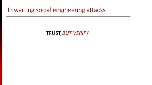 www.sisainfosec.com Thwarting social engineering attacks TRUST,BUT VERIFY