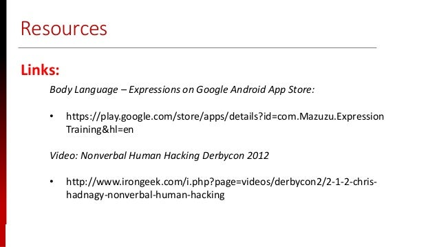 www.sisainfosec.com Resources Links: Body Language – Expressions on Google Android App Store: • https://play.google.com/st...