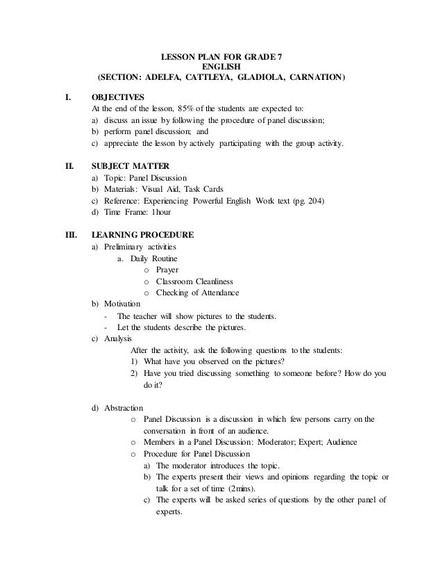 LESSON PLAN FOR GRADE 7 ENGLISH (SECTION: ADELFA, CATTLEYA, GLADIOLA, CARNATION) I. OBJECTIVES At the end of the lesson, 8...