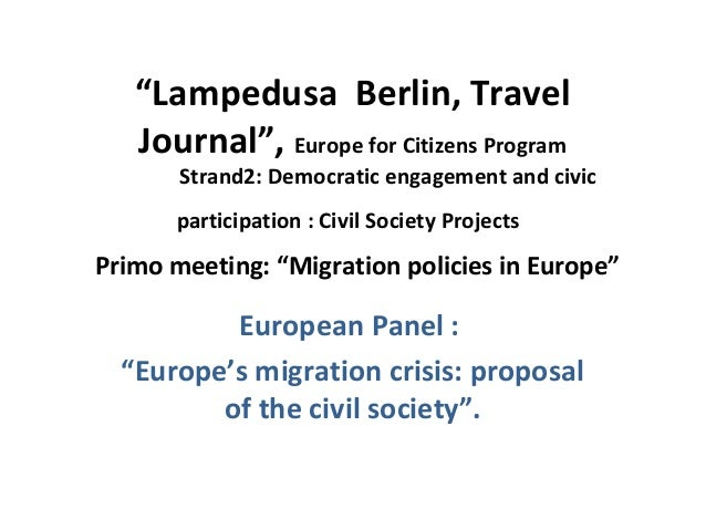 """Lampedusa Berlin, Travel Journal"", Europe for Citizens Program Strand2: Democratic engagement and civic participation : C..."
