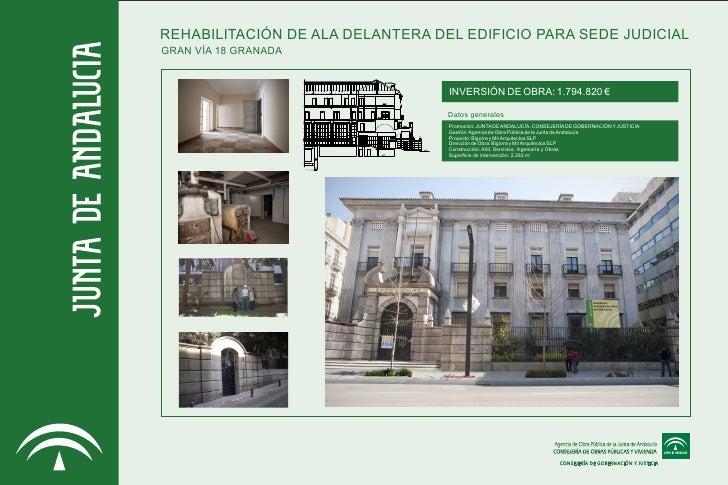 REHABILITACIÓN DE ALA DELANTERA DEL EDIFICIO PARA SEDE JUDICIALGRAN VÍA 18 GRANADA                                  INVERS...