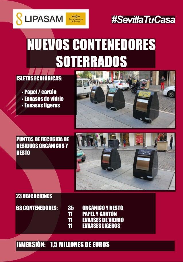 NUEVOS CONTENEDORES SOTERRADOS ISLETAS ECOLÓGICAS:  Papel / cartón  Envases de vidrio  Envases ligeros 23 UBICACIONES 6...