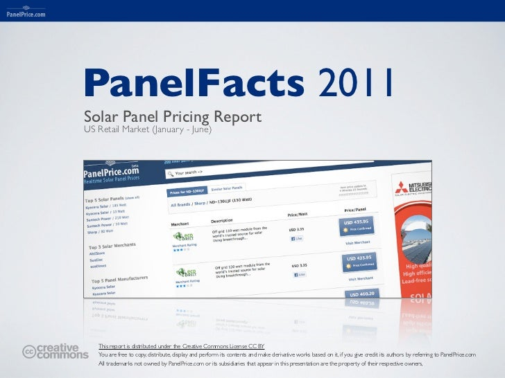 PanelFacts 2011Solar Panel Pricing ReportUS Retail Market (January - June)   This report is distributed under the Creative...
