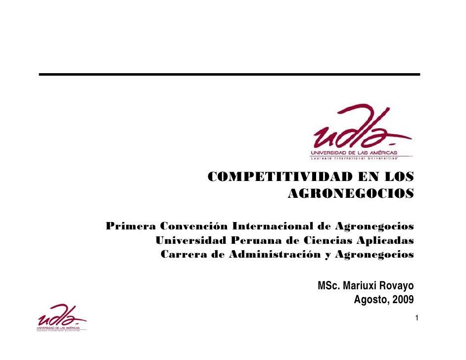 COMPETITIVIDAD EN LOS                       AGRONEGOCIOSPrimera Convención Internacional de Agronegocios       Universidad...