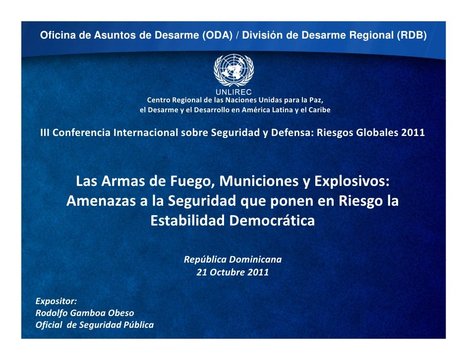 Oficina de Asuntos de Desarme (ODA) / División de Desarme Regional (RDB)                           Centro Regional de las ...