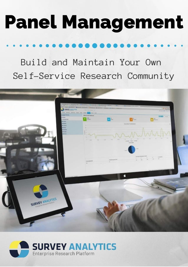 Panel Management  Build and Maintain Your Own  Self-Service Research Community