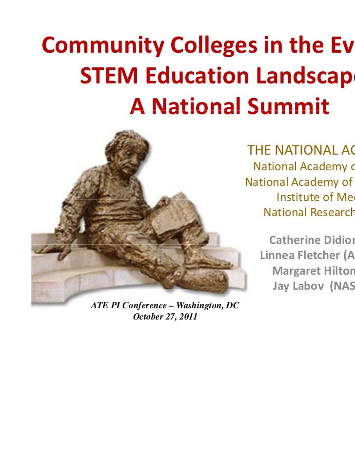 Community Colleges in the Evolving    STEM Education Landscape ‐       A National Summit       A National Summit          ...