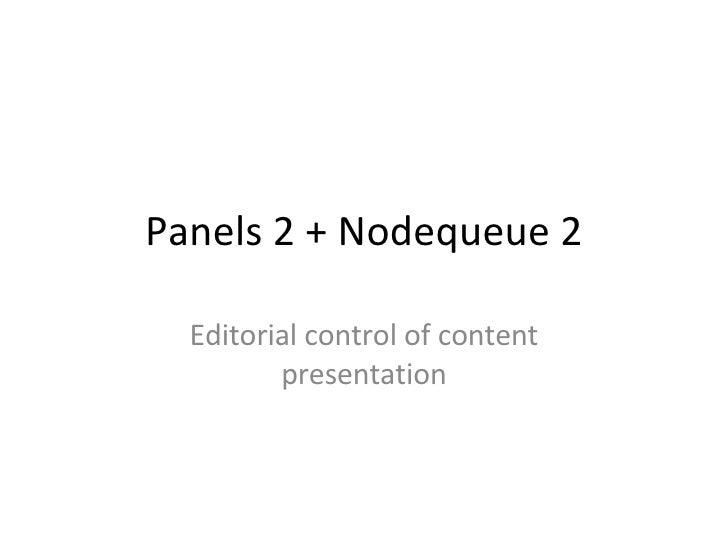 Panels 2 + Nodequeue 2 Editorial control of content presentation