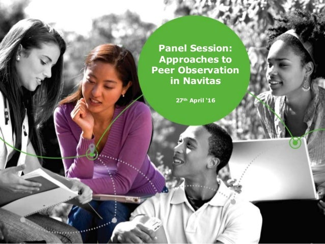 Panel Session: Approaches to Peer Observation in Navitas 27th April '16