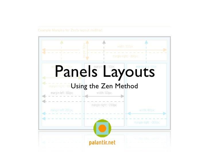 Panels Layouts   Using the Zen Method