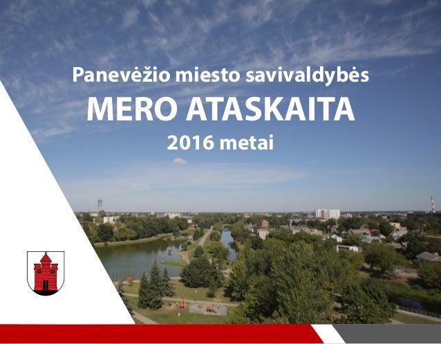 Panevėžio miesto savivaldybės MERO ATASKAITA 2016 metai