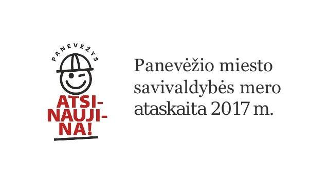 Panevėžio miesto savivaldybės mero ataskaita 2017 m.
