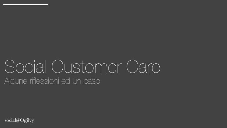 Social Customer Care Alcune riflessioni ed un caso
