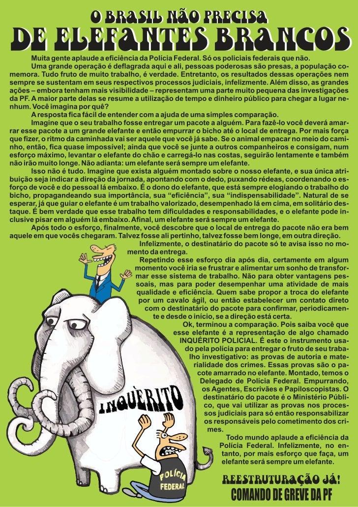 Inquérito Policial, um Elefante Branco