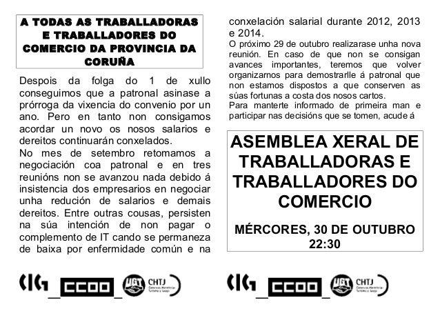 A TODAS AS TRABALLADORAS E TRABALLADORES DO COMERCIO DA PROVINCIA DA CORUÑA  Despois da folga do 1 de xullo conseguimos qu...