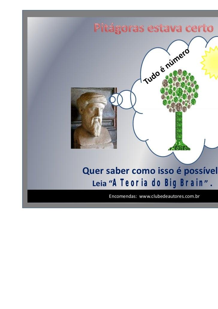 """Quer saber como isso é possível?  Leia """"A Teoria do Big Brain"""" .                                              1/3      Enc..."""