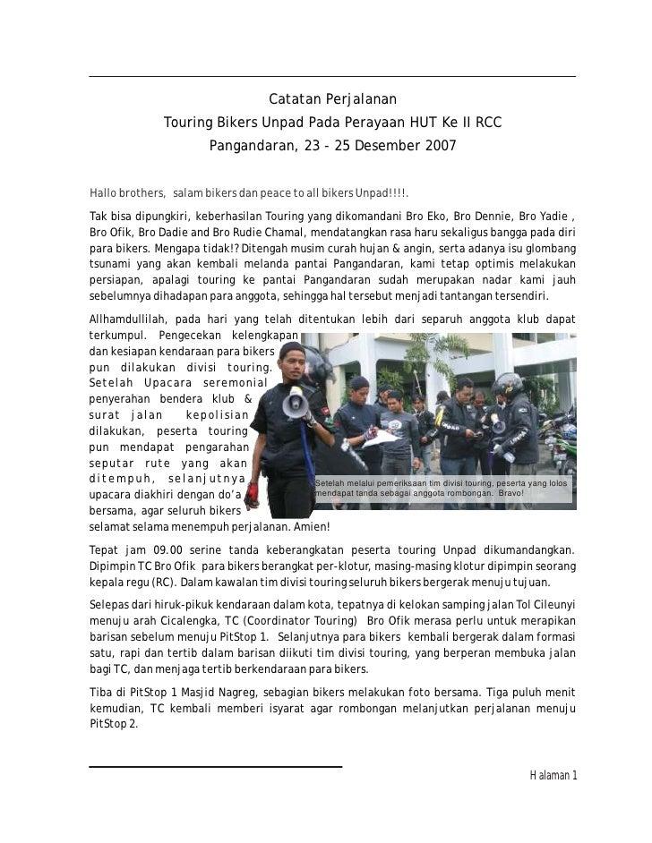 Catatan Perjalanan                 Touring Bikers Unpad Pada Perayaan HUT Ke II RCC                           Pangandaran,...
