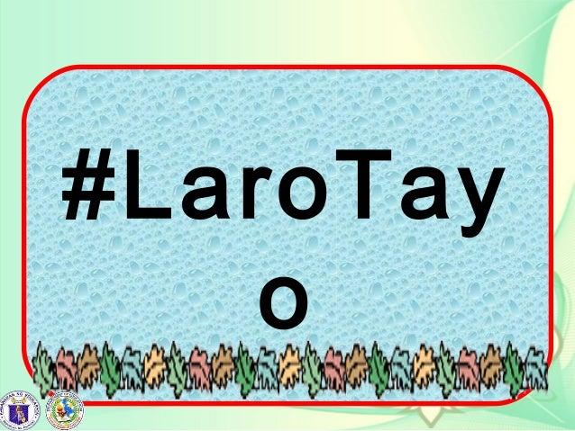 #LaroTay o
