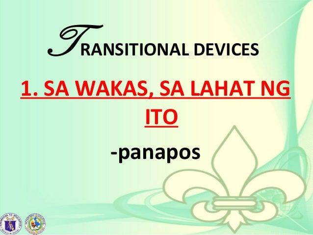 TRANSITIONAL DEVICES 1. SA WAKAS, SA LAHAT NG ITO -panapos