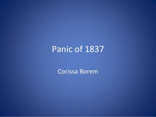 Panic of 1837Corissa Borem