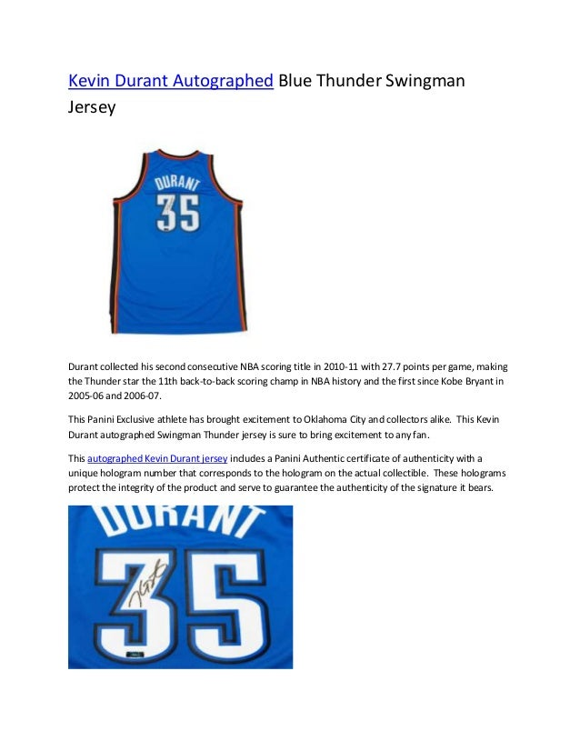 the best attitude 0af11 91921 Kevin Durant Autographed Blue Thunder Swingman Jersey ...