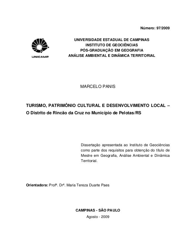 Número: 97/2009 UNIVERSIDADE ESTADUAL DE CAMPINAS INSTITUTO DE GEOCIÊNCIAS PÓS-GRADUAÇÃO EM GEOGRAFIA ANÁLISE AMBIENTAL E ...