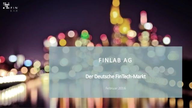 FINLAB AG Der Deutsche FinTech-Markt Februar 2016